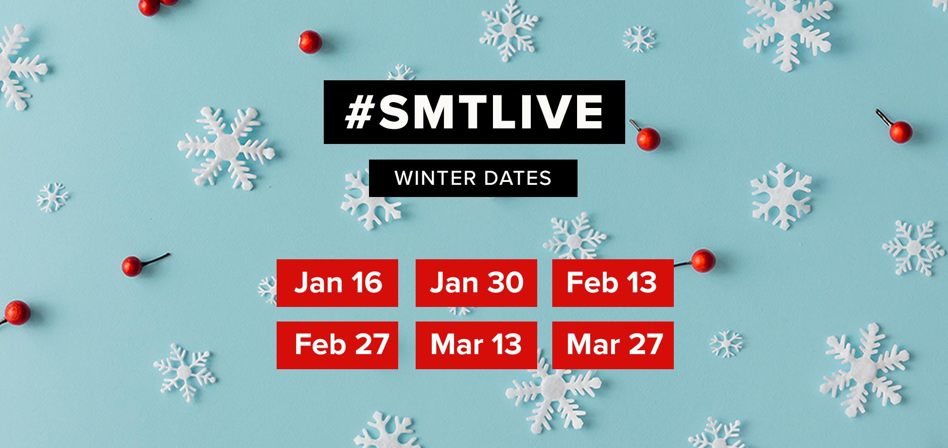 SMT Live dates